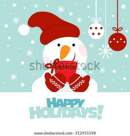 Happy New Year and Merry Christmas lovely vector card. Funny snowman with gift, snowflakes and holiday toys. Holiday background concept with copy space for your text. Ideal for cards, package and web. - stock vector