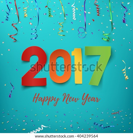 Happy New Year 2017 background. Calendar template.  Colorful, hand drawn paper typeface on celebration background. Greeting card. Vector illustration. - stock vector