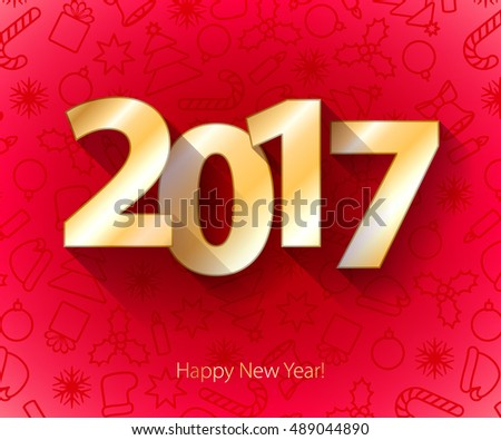 Happy New Year 2017 background. Gold text. Calendar design typography vector illustration. Golden digits white design with shadows on red background with christmas symbols.