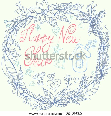 Happy New Year. Blue vector floral illustration with stars, hearts and small sweet house. - stock vector