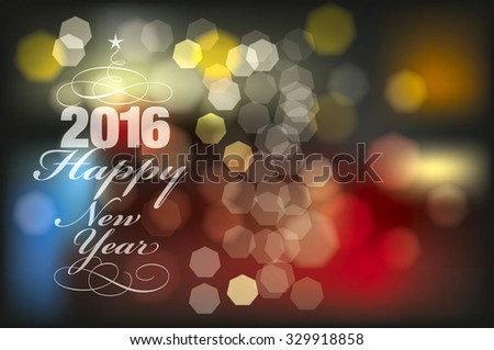Happy New Year 2016. Blurred background with lights. - stock vector