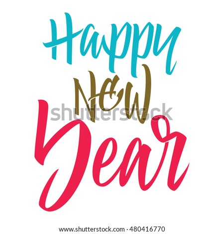 Happy New Year. Calligraphy. Lettering illustration.
