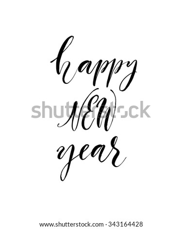 Happy new year card. Hand drawn modern calligraphy. Ink illustration. Happy holidays poster. Banner with hand drawn words. Isolated on white background. - stock vector