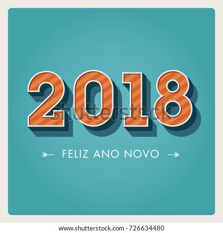 Happy new year 2018 card numbers stock vector 2018 726634480 happy new year 2018 card numbers font portuguese version editable vector design m4hsunfo
