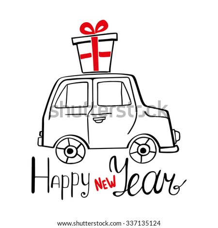 Happy New Year Card with hand drawn car and present - stock vector