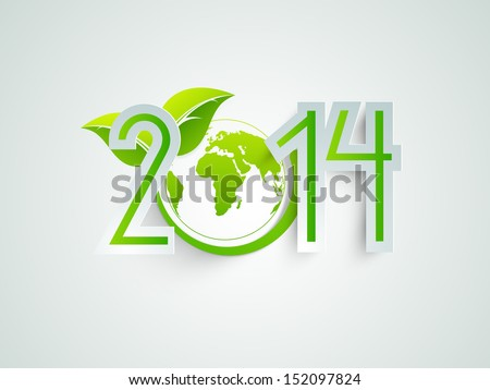 Happy New Year 2014 celebration background with save the world concept, globe covered with green leafs  - stock vector