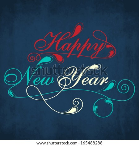 Happy New Year 2014 celebration flyer, banner, poster with colorful stylize text on grungy blue background.