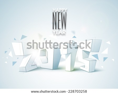 Happy New Year celebration with 3D numeral of 2015 on stylish blue background. - stock vector