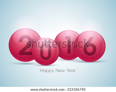 Happy New Year celebration with glossy elegant text 2016 on balls.
