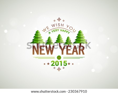 Happy New Year 2015 celebrations greeting card design decorated with beautiful X-mas trees and stylish text on shiny grey background.