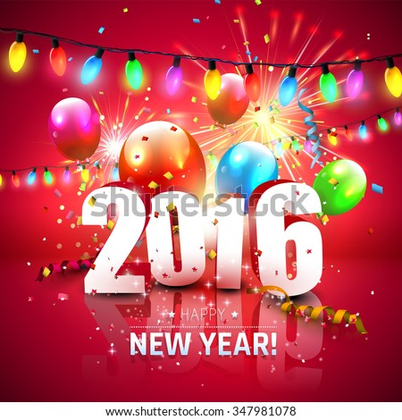 Happy New Year 2016 - colorful greeting card with 3D numbers, fireworks and balloons