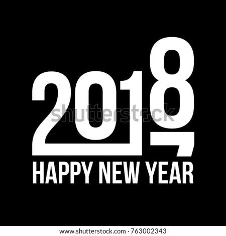 Happy New Year 2018 Concept Design Stock Vector 763002343 Shutterstock