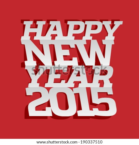 Happy New Year 2015 3d letters with shadow on red background.