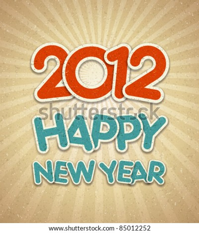 Happy new year 2012 3d message applique vector background. Eps 10. - stock vector