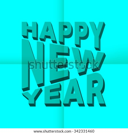 Happy New Year 3d text on note paper. Vector illustration.