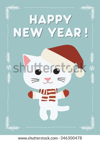Happy new year, funny kitten in scarf and Christmas hat. Happy new year card.