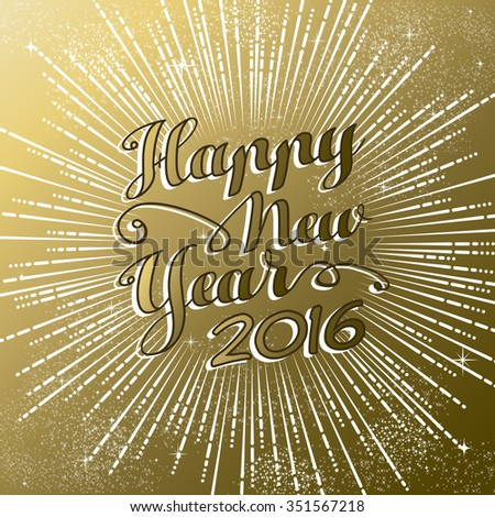 Happy New Year 2016 gold greeting card with firework explosion design and text. EPS10 vector. - stock vector