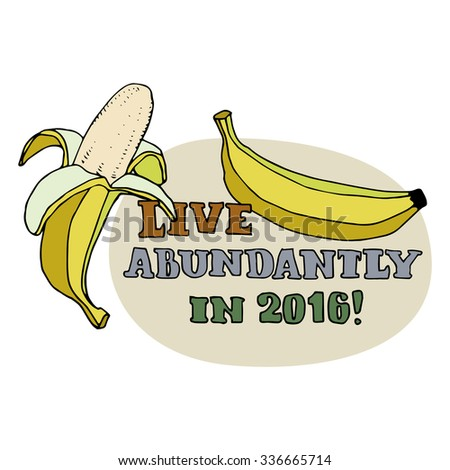 Happy New Year greeting card. Bananas for monkey year. Live abundantly in 2016 title isolated on beige background. Hand drawn digits and letters. Cartoon style. Editable vector illustration template - stock vector