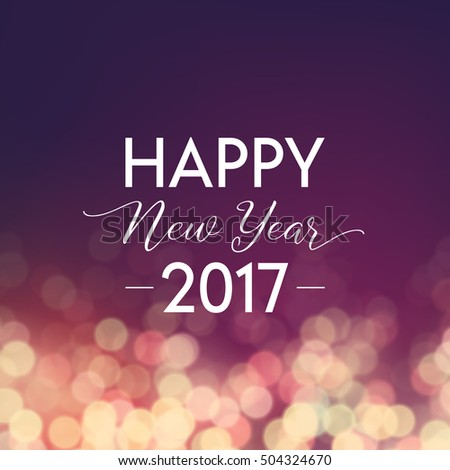 Happy New Year 2017 greeting card. Typographic vector design, beautiful vintage bokeh background.