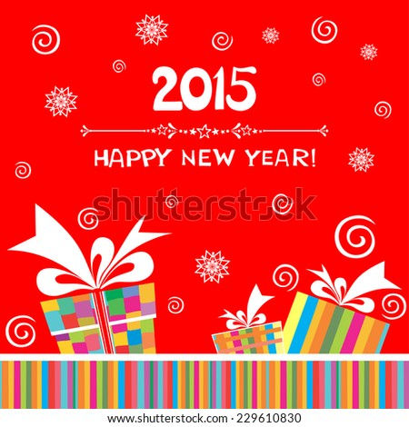 Happy new year 2015! Greeting card with gift box. vector illustration  - stock vector