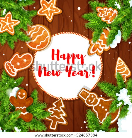 Happy New Year greeting card with gingerbread and pine branches on wooden background. Ginger cookie man, pine tree and star, snowman, ball with snowy fir twig placed around badge with copy space.