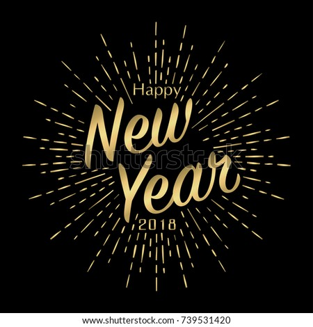 Happy new year 2018 greeting card stock vector 2018 739531420 happy new year 2018 greeting card with gold sunburst template for christmas poster with golden m4hsunfo