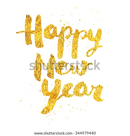 Happy New Year greeting card with gold texture - No mesh -  EPS10 - stock vector