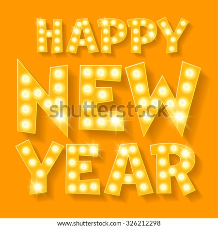 Happy new year greeting card with yellow lamp font  - stock vector