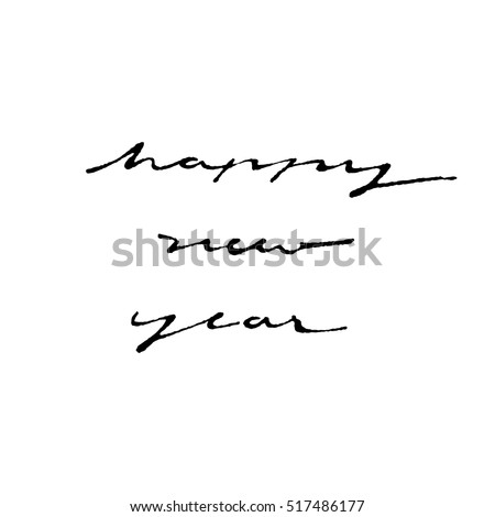 happy new year hand ink writing calligraphy style on white background