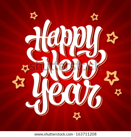 Happy New Year hand lettering calligraphy, vector  - stock vector