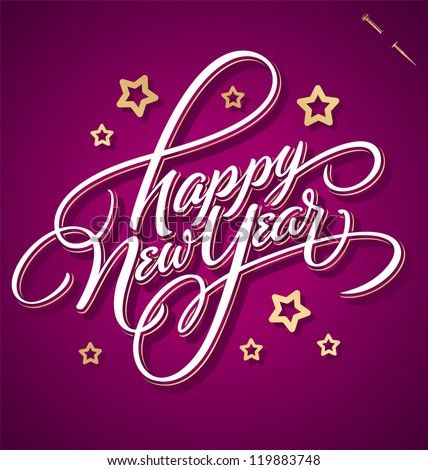 HAPPY NEW YEAR hand lettering -- handmade calligraphy, vector (eps8) - stock vector