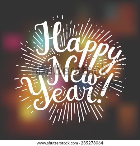 Happy New Year Handwritten rubber stamp on a blured lights background - stock vector