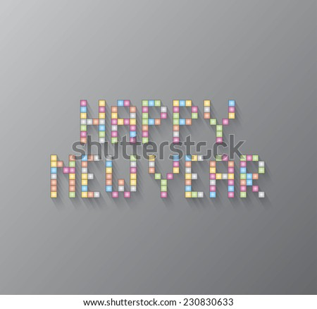 Happy new year. Happy new year written with colored squares.