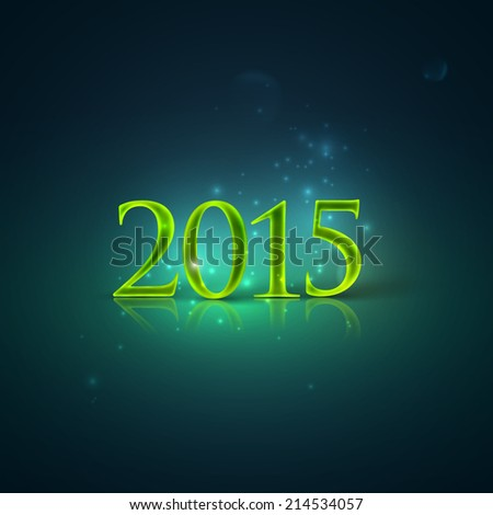 happy new year 2015. holiday background with shiny green text