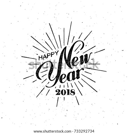 Happy New 2018 Year. Holiday Vector Illustration With Lettering Composition and Burst. Vintage Festive Label