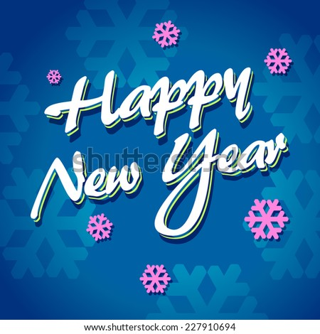 Happy new year lettering  - stock vector