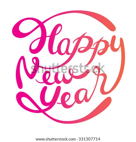 Happy New Year Lettering, Happy New Year, Merry Christmas, Xmas, Objects, Festive, Celebrations - stock vector