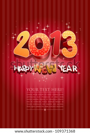 Happy new year 2013! New year design template. All elements are layered separately in vector file. Easy editable. - stock vector