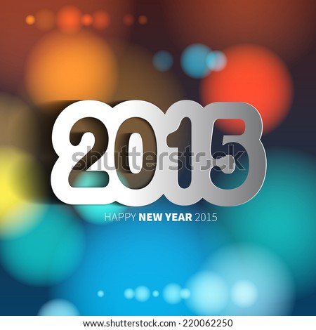 Happy New Year 2015 on blurred background with papercut year, vector illustration - stock vector