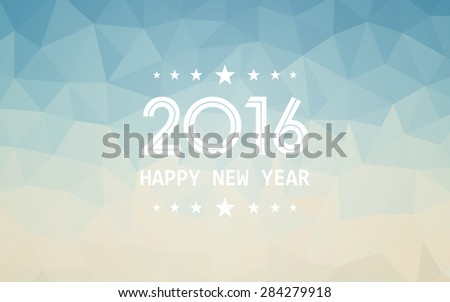 happy new year 2016 on gradient blue and yellow of triangle polygon pattern vintage background (vector) - stock vector