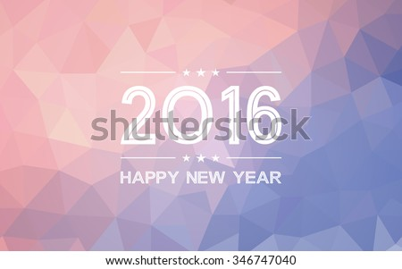 happy new year 2016 on gradient Rose Quartz and Serenity colored triangle polygon pattern vintage background (vector) - stock vector