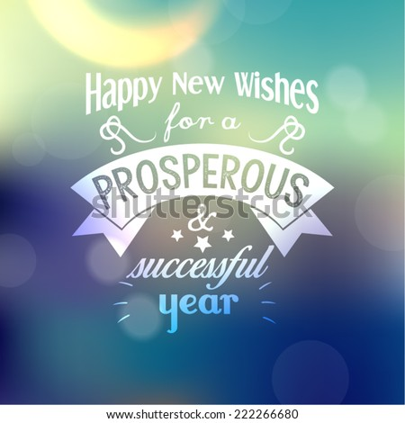 Happy New Year Quote Vector Design - stock vector