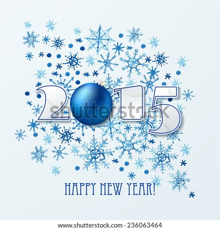 Happy new year 2015 Text Design with paper numbers, Christmas ball and watercolor snowflakes. Vector illustration - stock vector