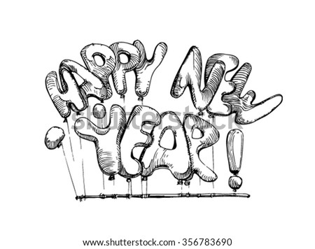 Happy New Year. Text Happy new year. Christmas text with bubbles and balloons. - stock vector