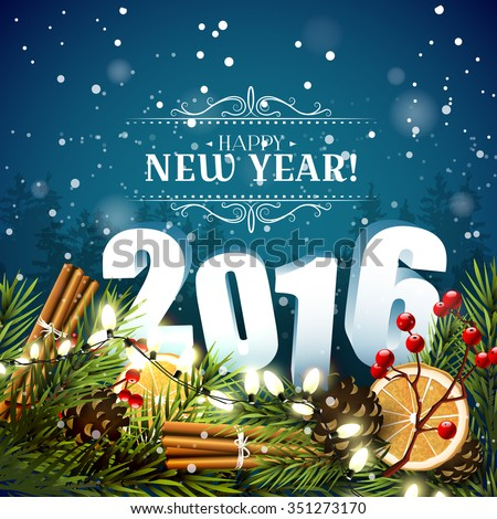 Happy New Year 2016 - traditional decorations, 3D numbers and calligraphic inscription on blue background - stock vector