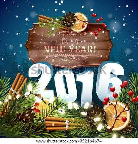 Happy New Year 2016 - traditional decorations, 3D numbers and wooden sign with calligraphic inscription on blue background - stock vector
