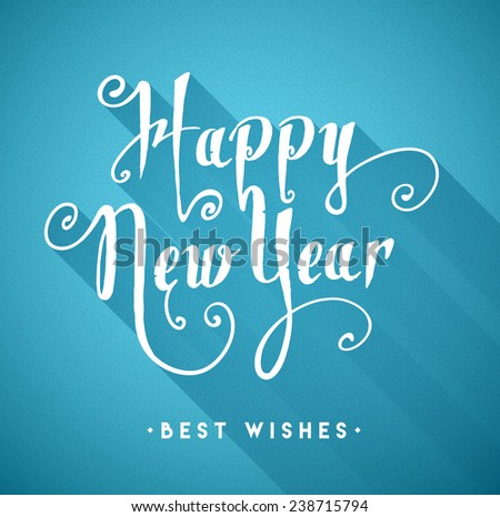 Happy New Year type calligraphic typography - stock vector