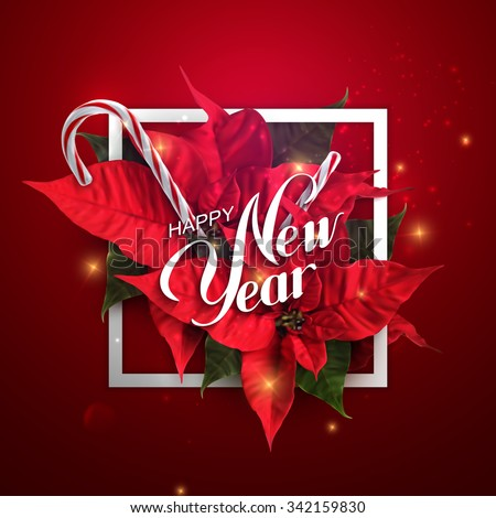 Happy New Year. Vector Holiday Illustration With Lettering Label, Christmas Candy Cane, Sparkles And Poinsettia Flowers - stock vector