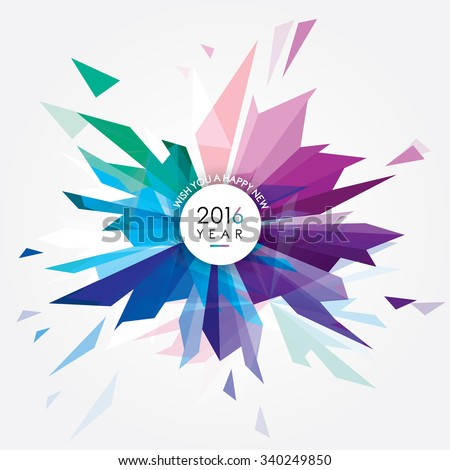 Happy New 2016 year vector illustration with creative colorful abstract geometric shape forming a glass fireworks burst made of triangles - stock vector