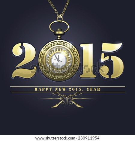 happy new 2015 year vintage lettering with hanging pocket watch in steampunk style - stock vector